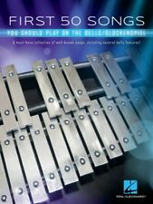First 50 Songs You Should Play on the Bells Glockenspiel Book 000322944