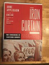 IRON CURTAIN: CRUSHING OF EASTERN EUROPE, 1944-1956 By Anne Applebaum Brand New
