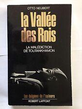 LA VALLE DES ROIS 1967 NEUBERT MALEDICTION ENIGMES DE L'UNIVERS TOUTANKHAMON