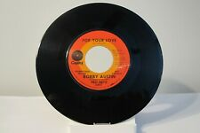"""45 RECORD 7""""- BOBBY AUSTIN - FOR YOUR LOVE"""