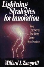 Lightning Strategies for Innovation, Willard L. Zangwill, New Book