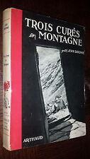 TROIS CURES EN MONTAGNE - Jean Sarenne 1951 - Alpinisme