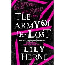The Army Of The Lost (Deadlands Trilogy 3), Herne, Lily, New Book