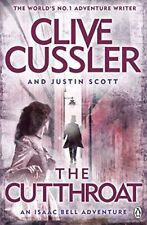 The Cutthroat: Isaac Bell #10,Clive Cussler, Justin Scott