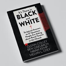 It's There in Black and White: 37 Questions on Racial Tension in the Church