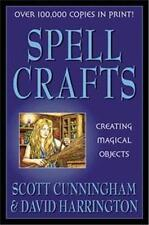 Spell Crafts: Creating Magical Objects, by Scott Cunningham!