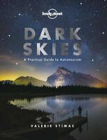 Dark Skies by Lonely Planet 9781788686198 | Brand New | Free UK Shipping