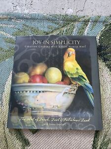 Joy in Simplicity: Creative Cooking with  Nancy Noël: The Art of Fresh Signed