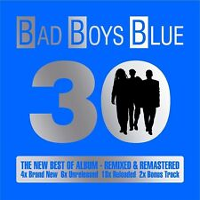 BAD BOYS BLUE - 30 - THE NEW BEST OF ALBUM - REMIXED & REMASTERED 2 CD NEW