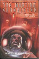 Ray Bradbury's the Martian Chronicles HC by Dennis Calero