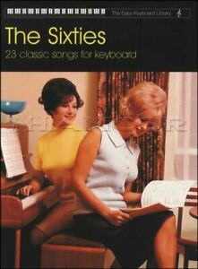 The Sixties The Easy Keyboard Library Sheet Music Book SAME DAY DISPATCH
