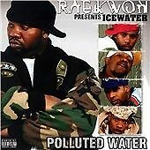 Raekwon Presents Icewater - Polluted Water (Parental Advisory, CD 2007) New