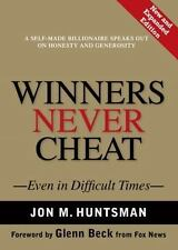 NEW - Winners Never Cheat: Even in Difficult Times, New and Expanded Edition