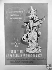 PUBLICITÉ MANUFACTURE ÉTAT DE MEISSEN EXPOSITION DE PORCELAINE D'ART DE SAXE