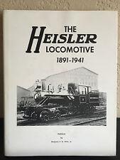 1982 THE HEISLER LOCOMOTIVE 1891-1941 BY BENJAMIN F.G. KLINE JR