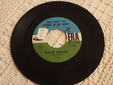 KEITH COLLEY ZING WENT THE STRINGS OF MY HEART/IT'S NICE OUT TONIGHT ERA 3054