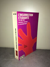 Collection 10-18 L'INSURRECTION ETUDIANTE 2-13 mai 1968 POCHE mai 68 - CA45A