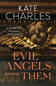 Evil Angels Among Them by Kate Charles (Paperback, 2015)