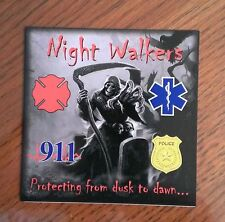 Night Walkers Fire EMS Rescue Police 911 Decal Contour Cut 4""