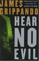 Hear No Evil Hardcover James Grippando
