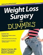 Weight Loss Surgery for Dummies by Brian K. Davidson, Marina S. Kurian and...
