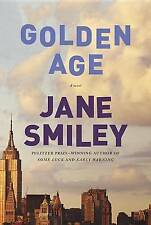 NEW Golden Age (The Last Hundred Years Trilogy: A Family Saga) by Jane Smiley
