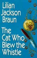 The Cat Who Blew the Whistle by Lilian Braun Large Print Edition