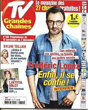 TV GRANDES CHAINES N°330 19/11/2016 FREDERIC LOPEZ_TELLIER_MILOT_HOLIDAY ON ICE