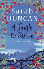 A Single to Rome by Sarah Duncan (Paperback) New Book