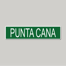 """PUNTA CANA City Pride - 4"""" x 17"""" Awesome Aluminum Street Sign"""