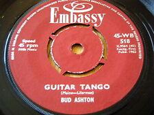 "BUD ASHTON - GUITAR TANGO / PAUL RICH - ROSES ARE RED     7"" EMBASSY VINYL"