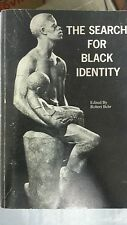 THE SEARCH FOR BLACK IDENTITY  BY ROBERT BEHR, Tower Hill School, 1970