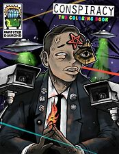 CONSPIRACY: The Coloring book by DUMPSTER DIAMOND *weirdo lowbrow art ADULT zine