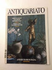 Antiquariato n. 207 anno 1998 - Antichi colori di Spagna