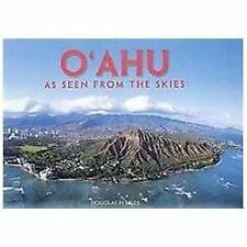 Oahu : As Seen from the Skies by Douglas Peebles (2004, Paperback)