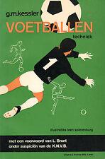 VOETBALLEN (TECHNIEK) - G.M. Kessler