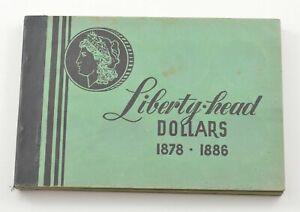 Used Meghrig 1878-1886 Liberty Head Dollars Empty Coin Album Book - 6 Oz. *565