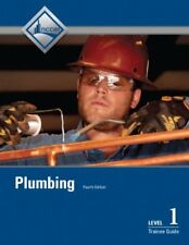 Plumbing Level 1 Trainee Guide, Paperback (4th Edition) by NCCER