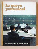 Le nuove professioni - grandi temi