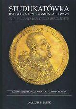 THE POLAND 1621 GOLD 100 DUCATS STUDUKATÓWKA BYDGOSKA 1621 ZYGMUNTA III W. JASEK