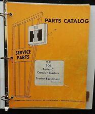 1969 74 International Harvester 500 Series C Crawler Tractor Parts Catalog Good