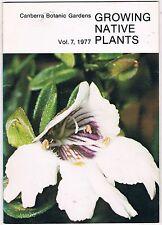 Growing Native Plants Vol 7, 1977,Canberra Botanic,Australian native ferns etc