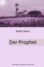 Der Prophet by Khalil Gibran (2013, Paperback)