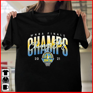 Chicago Sky 2021 WNBA Finals Champi T-Shirt Size S-5XL