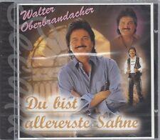 CD--WALTER OBERBRANDACHER--Du Bist Allererste Sahne