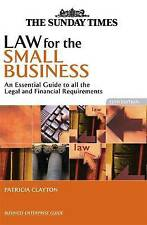 Law for the Small Business: An Essential Guide to all the Legal and Financial Re