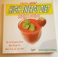 The New High Energy Diet Recipe Guide by Dr. Douglas N. Graham.
