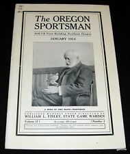 THE OREGON SPORTSMAN #5 ISSUE 1914 * BOBWHITE * POLLUTION RIVERS * SHIPPING GAME