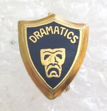 Vintage High School or College Dramatics Drama Theater Club Society Member Pin