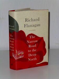 SIGNED 1st Print The Narrow Road To The Deep North Richard Flanagan 2014 UK HB
